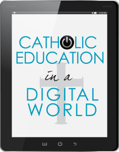 OCSTA Conference - Catholic Education in a Digital World